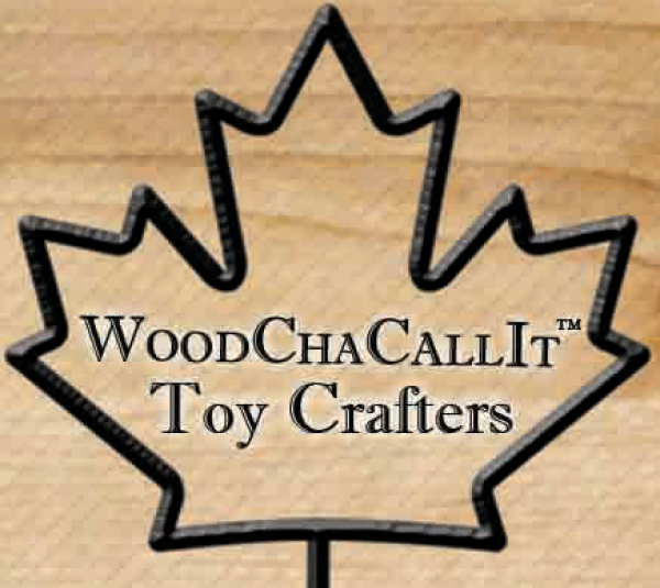 WoodChaCallItTM Toy and Wood Crafters